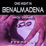 One Night in Benalmadena