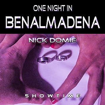 One Night in Benalmadena
