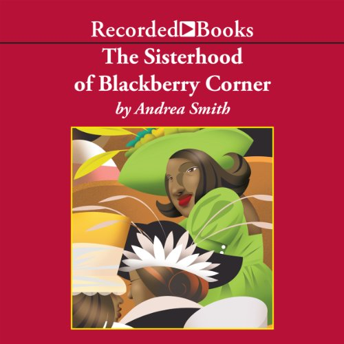 The Sisterhood of Blackberry Corner audiobook cover art