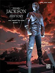Michael Jackson History: Past, Present and Future, Book 1, Piano-Vocal-Chords