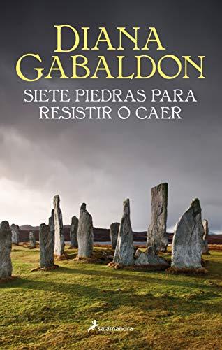 Siete piedras para resistir o caer -lb- (Saga Outlander)