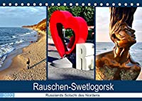 Rauschen-Swetlogorsk - Russlands Sotschi des Nordens (Tischkalender 2022 DIN A5 quer): Der Kurort Swetlogorsk/Rauschen an der Bernsteinkueste (Monatskalender, 14 Seiten )