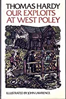 Our Exploits at West Poley (Oxford Illustrated Classics)