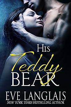 His Teddy Bear by [Eve Langlais]