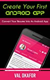Android App: Create Your First Android App In One Day (English Edition)
