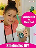 Squishy Food Vs Slime Food - Starbucks DIY