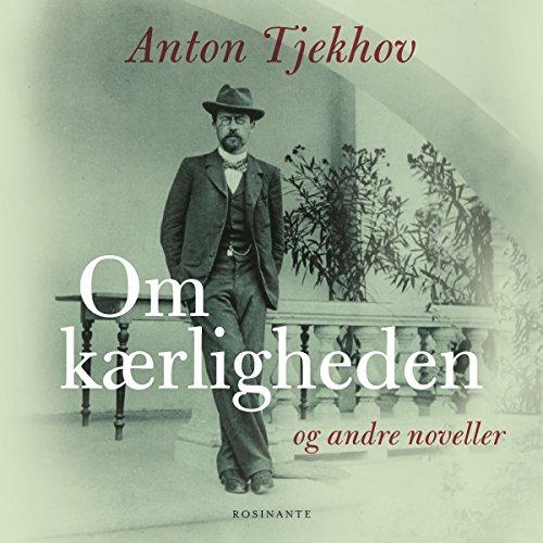 Om kærligheden og andre noveller audiobook cover art