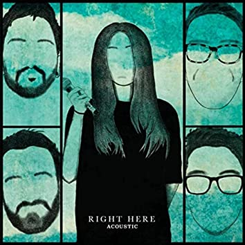 Right Here (Acoustic)