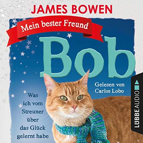 Mein bester Freund Bob audiobook cover art