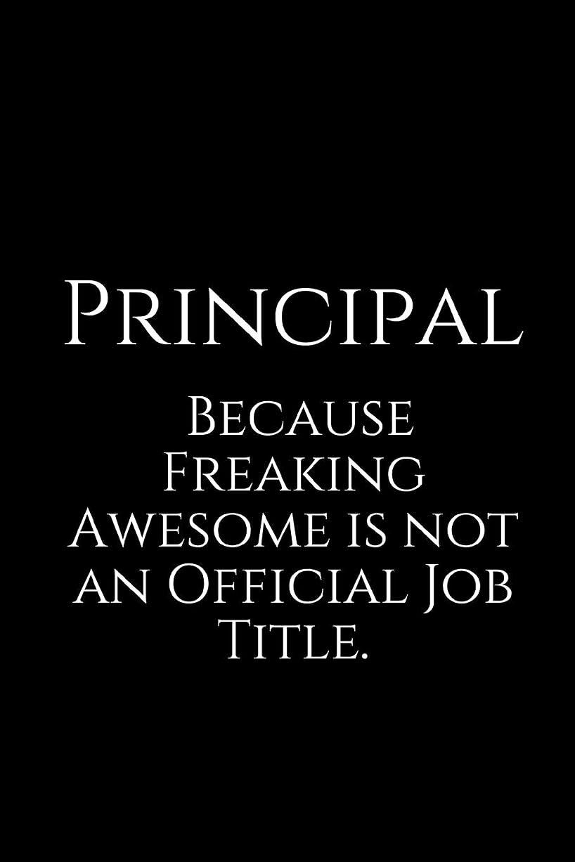 穀物バインド画家Principal Because Freaking Awesome is not an Official Job Title.: A Wide Ruled Notebook