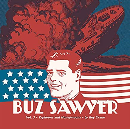 Buz Sawyer: Typhoons and Honeymoons