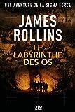 Le labyrinthe des os - Format Kindle - 15,99 €