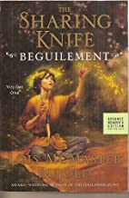 The Sharing Knife: Beguilement Volume 1