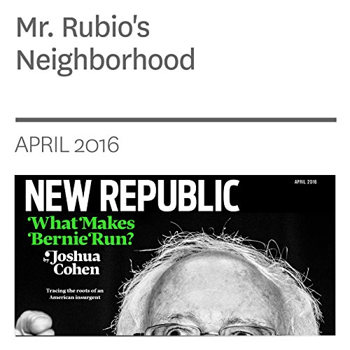 Mr. Rubio's Neighborhood                   By:                                                                                                                                 Suki Kim                               Narrated by:                                                                                                                                 Derek Shetterly                      Length: 33 mins     Not rated yet     Overall 0.0