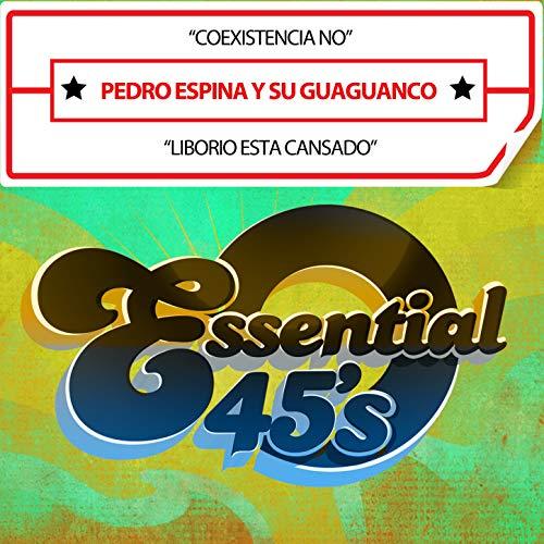 Coexistencia No / Liborio Esta Cansado (Digital 45)
