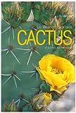 Grand livre des cactus et autres plantes grasses