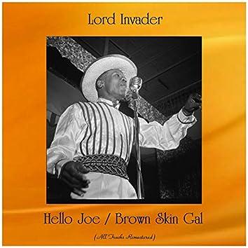 Hello Joe / Brown Skin Gal (Remastered 2019)