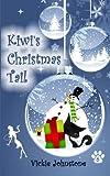 Kiwi's Christmas Tail (Kiwi Series)
