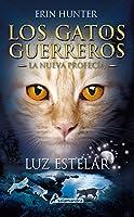 Luz estelar / Starlight (Los Gatos Guerreros: La nueva profecía)