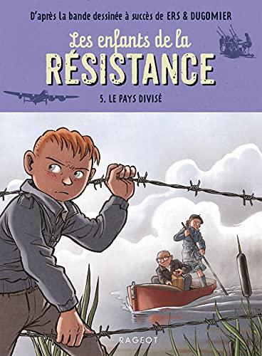 Les enfants de la résistance - Le pays divisé