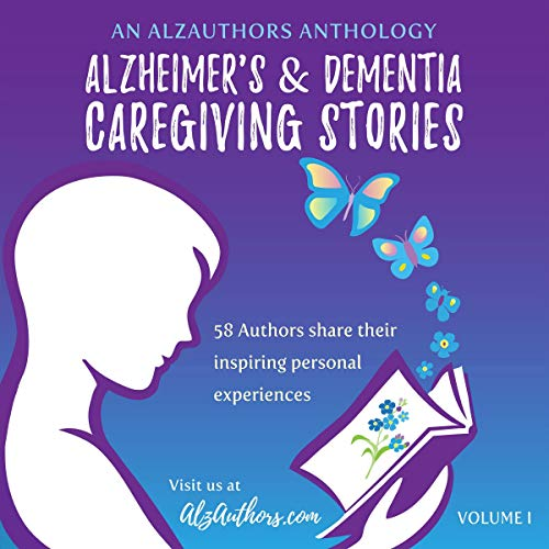 Alzheimer's and Dementia Caregiving Stories cover art