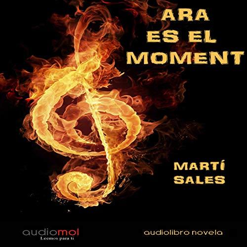 Ara és el moment [Now Is the Time] (Audiolibro en catalán) cover art