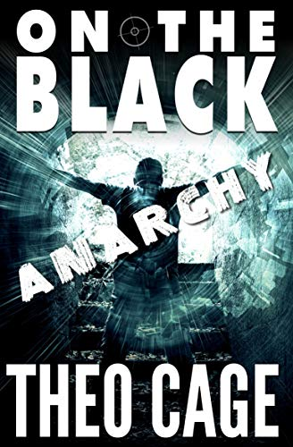 On The Black: Anarchy: Another Burroughs Rice mission (English Edition) PDF Books