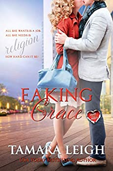 FAKING GRACE: A Head Over Heels Contemporary Romance by [Tamara Leigh]