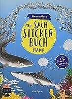 Mein Sach-Stickerbuch Natur - Meerestiere: Mit 120 Stickern und faszinierenden Fakten