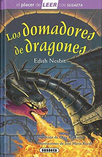 Los domadores de dragones (El placer de LEER con Susaeta - nivel 4)