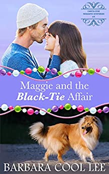 Maggie and the Black-Tie Affair (A Carita Cove Mystery Book 1) by [Barbara Cool Lee]