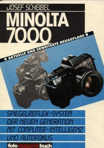 Minolta 7000. Spiegelreflex-System der neuen Generation mit Computer-Intelligenz und Autofokus