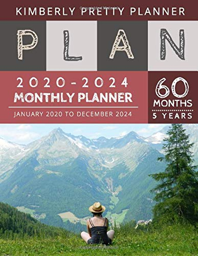5 year monthly planner 2020-2024: 2020-2024 Five Year Planner | 60 Months Calendar, 5 Year Appointment Calendar, Business Planners, Agenda Schedule ... Logbook and Journal | on the mountain design