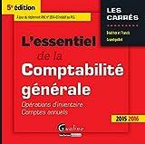 L'Essentiel de la comptabilité générale 2015 - T2 - Opérations d'inventaire - comptes annuels, 5ème