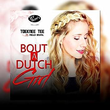 Bout A Dutch Girl