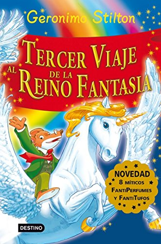 Stilton: tercer viaje al reino de la fantasía: ¡Libro con olores! (Geronimo Stilton)