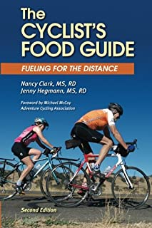 The Cyclist's Food Guide, 2nd Edition: Fueling for the Distance