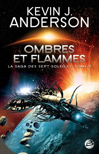 La Saga des Sept Soleils, tome 5 : Ombres et flammes