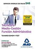 Técnico/a Medio-Gestión Función Administrativa del SAS Opción Administración General. Temario Común y Test