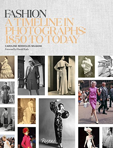 Image of Fashion: A Timeline in Photographs: 1850 to Today
