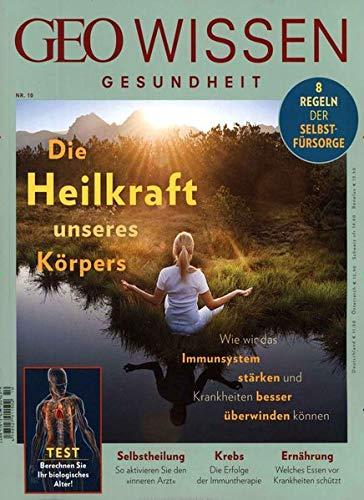 GEO Wissen Gesundheit / GEO Wissen Gesundheit 10/19 - Die Heilkraft unseres Körpers