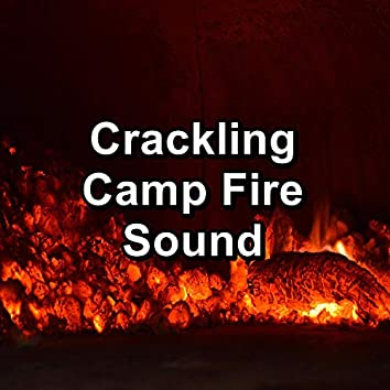 Crackling Camp Fire Sound