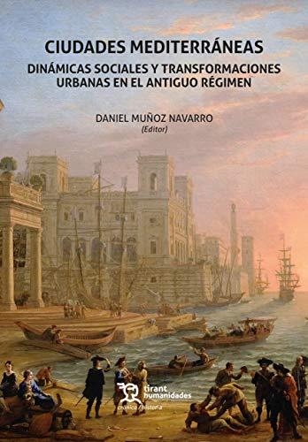 Ciudades mediterráneas. Dinámicas Sociales y transformacio