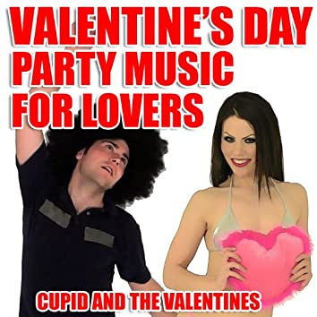 Valentine's Day Party Music For Lovers