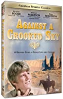 American Frontier Classics: Against a Crooked Sky [DVD]