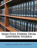 Ikom Folk Stories from Southern Nigeria