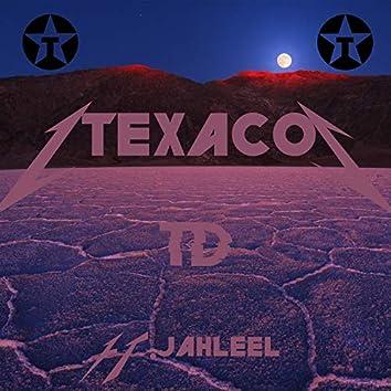 Texaco (feat. Jahleel)
