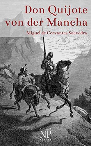 Don Quijote von der Mancha - Illustrierte Fassung: Beide Bände (Klassiker bei Null Papier)