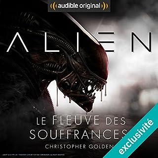 Couverture de Alien : Le fleuve des souffrances - Série complète