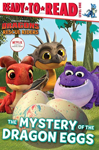 The Mystery of the Dragon Eggs (DreamWorks Dragons: Rescue Riders)